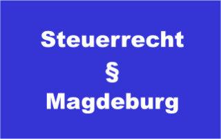 Steuerrecht Magdeburg beim Steuerberater / bei der Steuerberatung